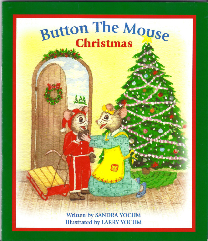 Button the Mouse Christmas, by Sandy Yocum
