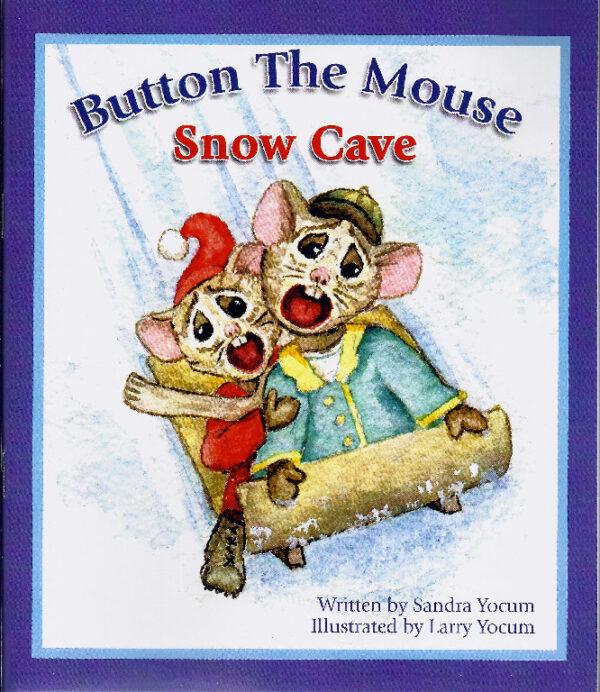 Button The Mouse Snow Cave by Sandy Yocum