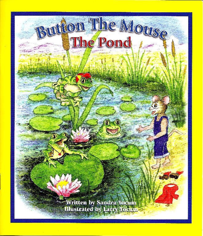 Button The Mouse The Pond Book, by Sandy Yocum