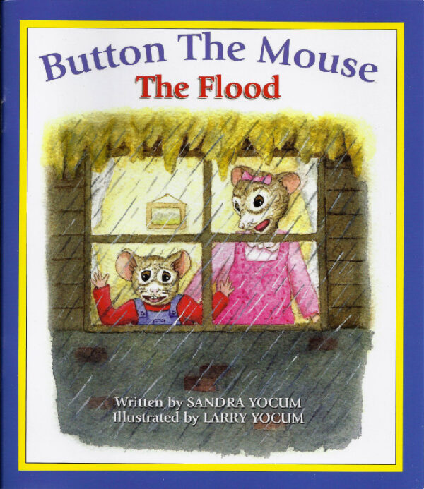 Button The Mouse The Flood Book by Sandy Yocum