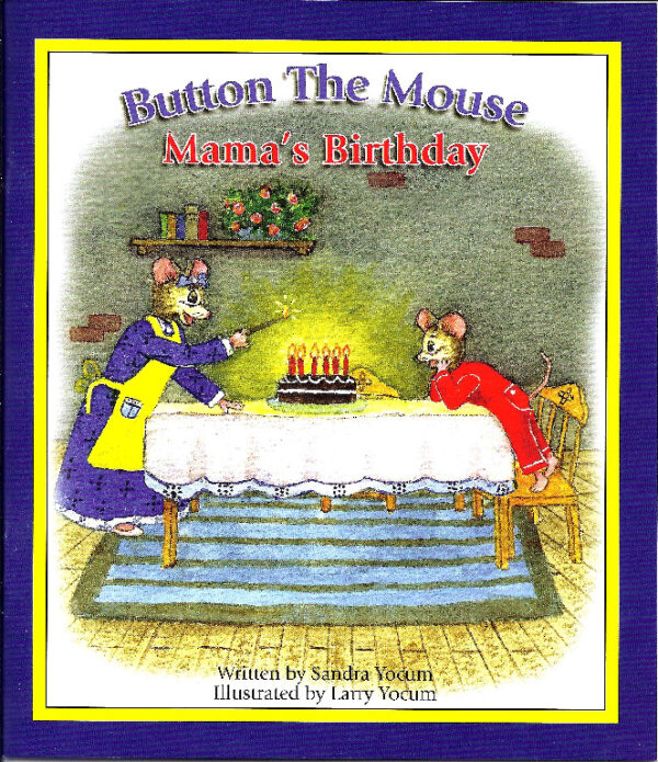 Button The Mouse Mama's Birthday by Sandy Yocum